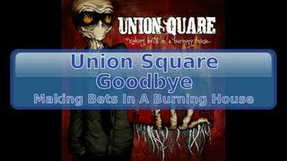 Watch Union Square Goodbye video