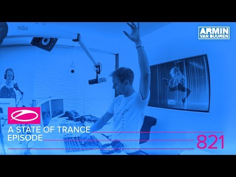 A State Of Trance Episode 821 (#ASOT821)