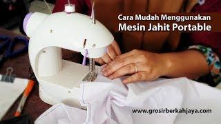 Cara Menggunakan Mesin Jahit Portable