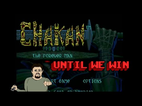 Until We Win - Chakan the Forever Man