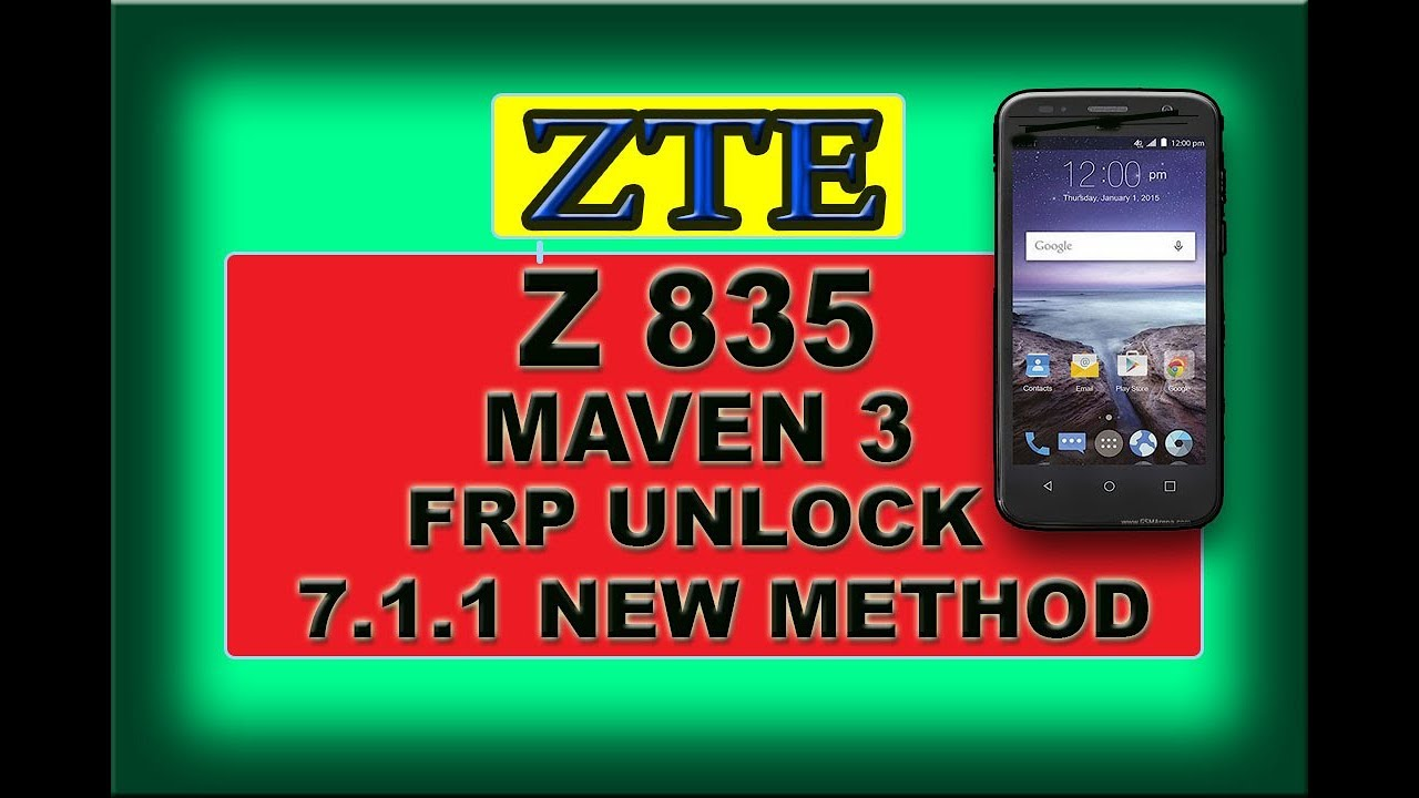 ZTE Z835 MAVEN 3 FRP Unlock Google account bypass 7 1 1 | Copy Account  Method