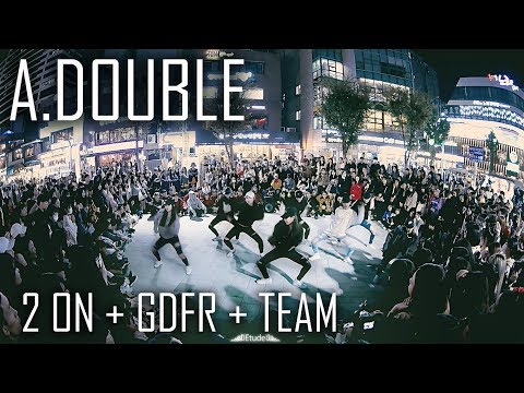 [역대급 버스킹] A.DOUBLE | 2On + GDFR + TEAM  | Choreography by Euanflow Fancam by lEtudel