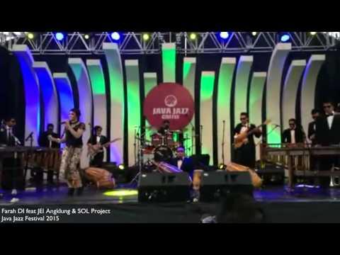 Java Jazz Festival 2015 - Farah DI feat JEI Angklung & SOL Project (It Had Better be Tonight)