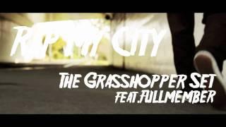 YouTube動画:The Grasshopper Set/RAP MY CITY feat.Fullmember