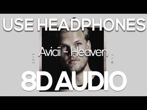 Avicii - Heaven (8D AUDIO)