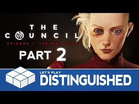 The Council: The Mad Ones #2 - Distinguished Guests | PC Gameplay