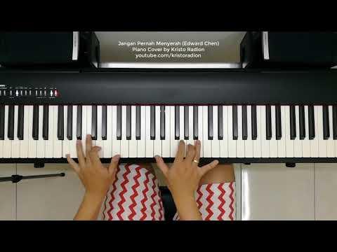 Jangan Pernah Menyerah - Edward Chen - Piano cover by Kristo Radion