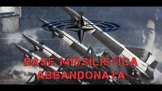 EX BASE MISSILISTICA NATO ABBANDONATA