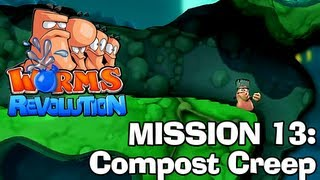 Worms Revolution: Mission 13 - Compost Creep (Campaign Walkthrough)