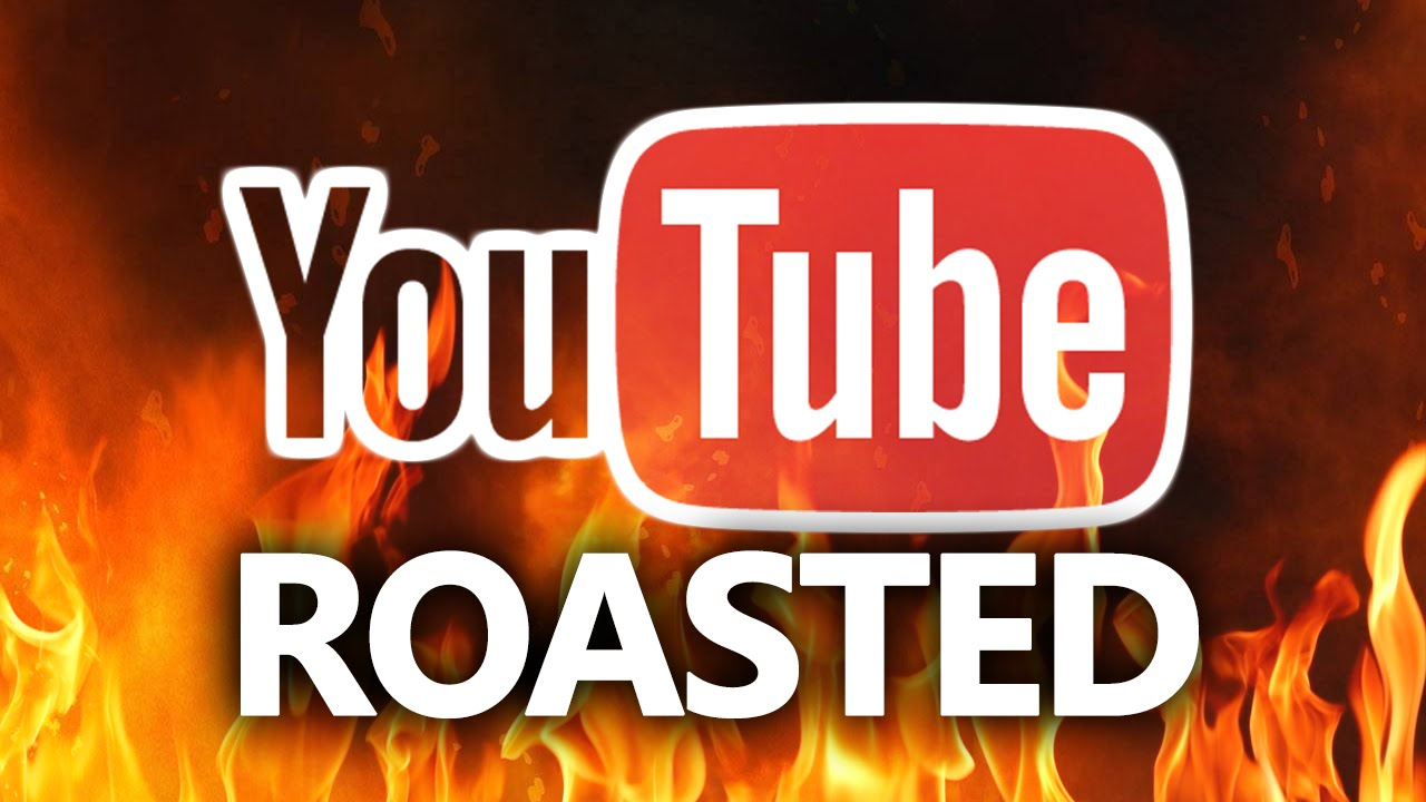 The Roast Of Youtube Part 2 Youtube