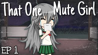 That One Mute Girl | Ep. 1 | Gacha studio