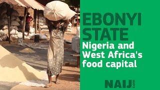 Ebonyi state, Nigeria and West Africa's food capital   Legit TV