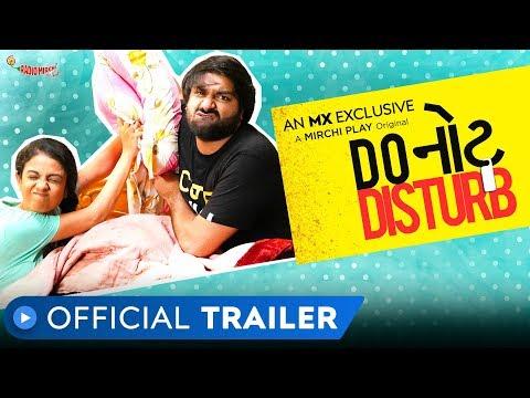 Do Not Disturb | Official Trailer | Gujarati Web Series | MX Player