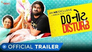 Do Not Disturb    Trailer   Gujarati Web Series   Mx Player