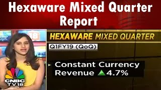 Hexaware Mixed Quarter: Revenue In-Line, Margins Miss and Forex Gain Drives Profit   CNBC TV18
