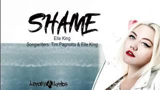 Shame - Elle King - Lyrics