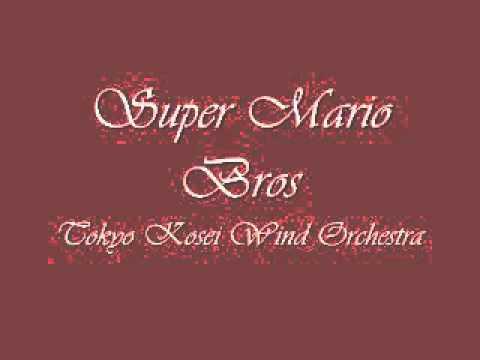 Super Mario Bros.Tokyo Kosei Wind Orchestra.