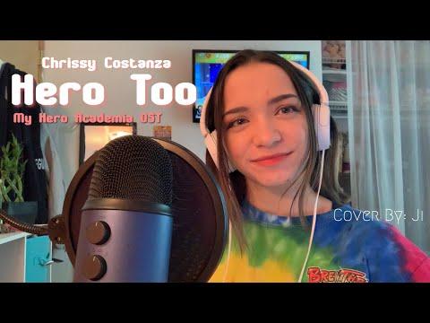 『Cover』 Chrissy Costanza - Hero Too [My Hero Academia OST]