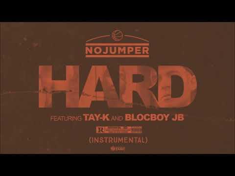 Tay K & BlocBoy JB - Hard (Instrumental)