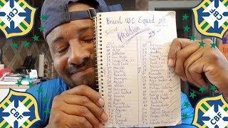 Brazil Coach Names World Cup Starting XI | My 23 Man Squad 🇧🇷