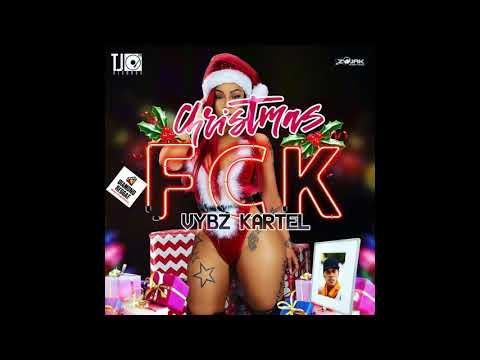 Vybz Kartel - Christmas FCk  (Clean) December 2017