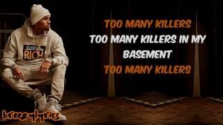Chris Brown - Too Many Killers   Lyric Video