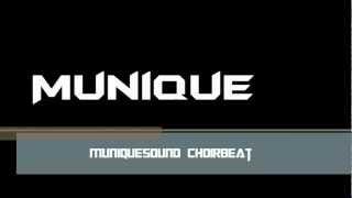 MUNIQUESOUND - Choirbeat 1  (HQ)