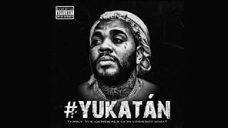 Kevin Gates - #Yukatan [ Audio]