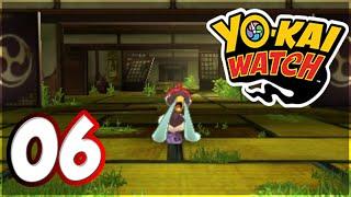 Let's Play Yo-Kai Watch #6 (FR) Un Vieux Manoir Mystérieux !! DONJON ?