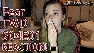 Fear TWD Reaction 4x01 | Premiere