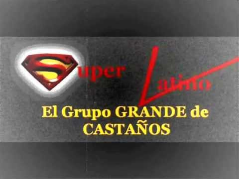 Bailando hasta Amanecer - Super Latino de Castaños