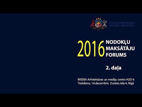 Nodokļu maksātāju forums 2016. 2. daļa