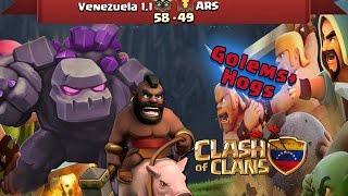 Venezuela 1.1 Vs ARS | Ataques ★★★ Golems+Hogs | Clash Of Clans
