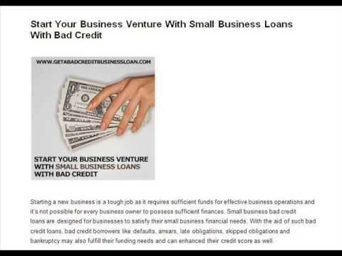 Start Your Business Venture With Small Business Loans With Bad Credit