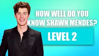How well do you know Shawn Mendes? (Level 2)