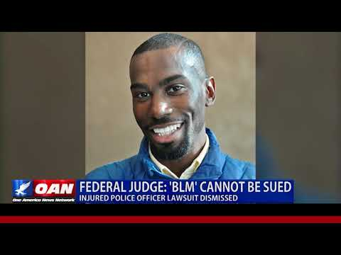 Federal Judge Says Black Lives Matter Cannot Be Sued