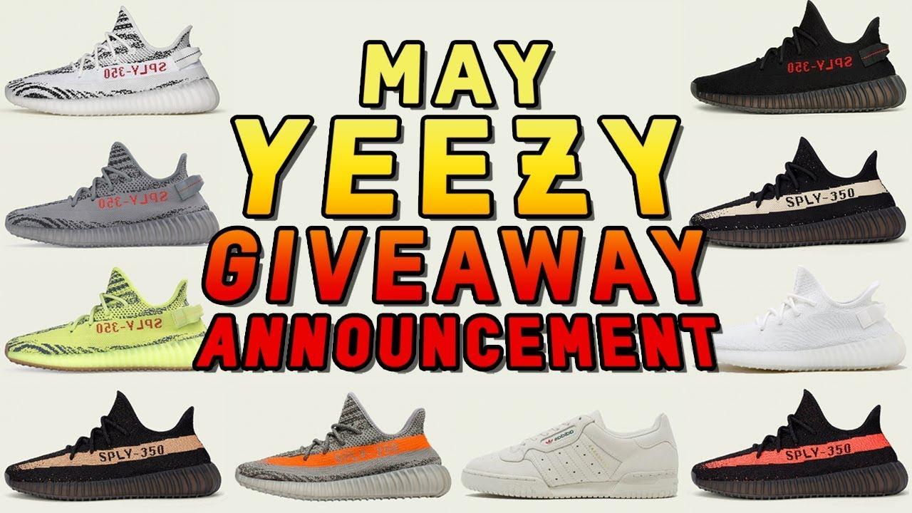 bfa12879a Free Yeezy Giveaway - May Announcement - YouTube