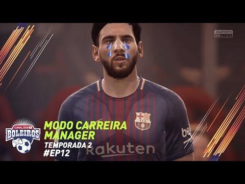 FIFA 18 | MODO CARREIRA #12 - CALAMOS O CAMP NOU!? - TEMP2