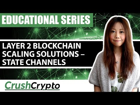 Layer 2 Blockchain Scaling Solutions – State Channels