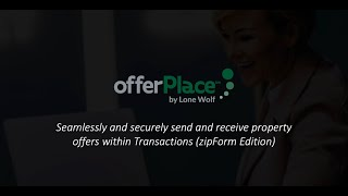 OfferPlace™ for Transactions (zipForm Edition)