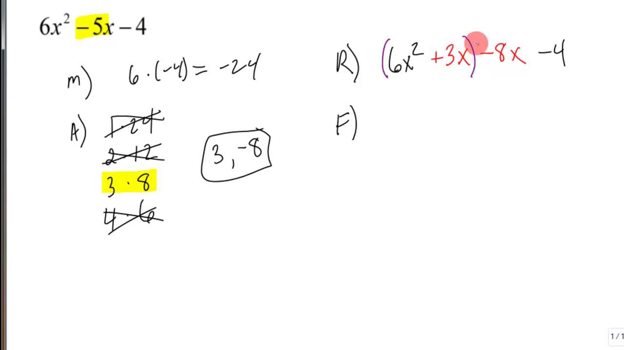 Factoring Trinomials Where The Leading Coefficient Is Not
