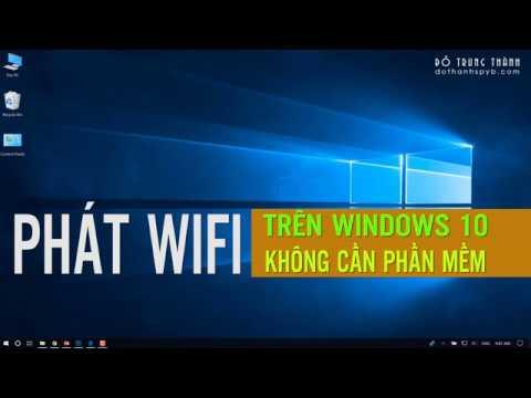 Phát wifi trên Windows 10 không cần dùng phần mềm (4K Ultra HD)