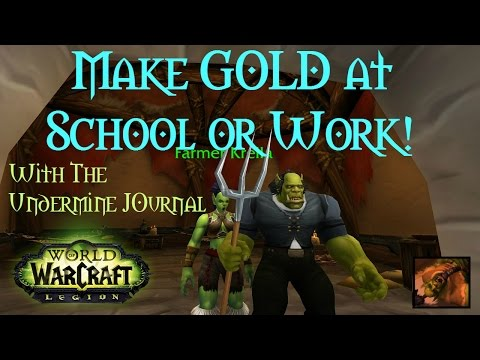 WoW [Gold Guide] Make Gold While You're at Work or School with the Undermine Journal