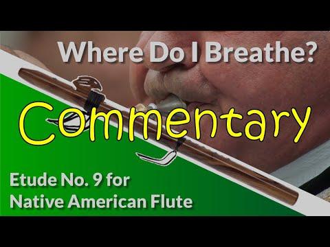 Native American Flute Etude No. 9 - Where Do I Breathe? - Full Commentary