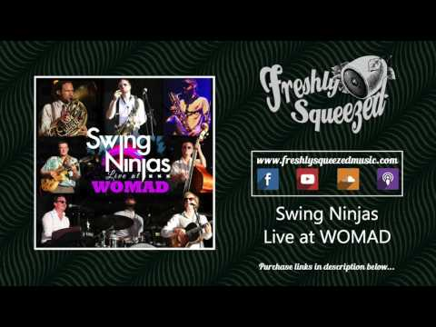 Swing Ninjas - Live at WOMAD (FREE DOWNLOAD IN DESCRIPTION) Brighton jazz recording [AUDIO]