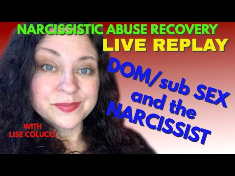 Narcissists and Dom/sub sexual dynamic from YouTube · Duration:  52 minutes 17 seconds