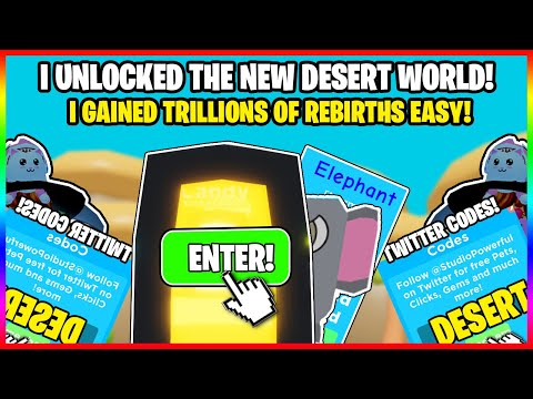REBIRTH CHAMPIONS! *NEW* TWITTER CODES AND DESERT WORLD! GAINED TRILLIONS OF REBIRTHS FAST! OP PETS!