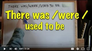 INGLÉS. 67-There was/were/used to be. Inglés para hablantes de español