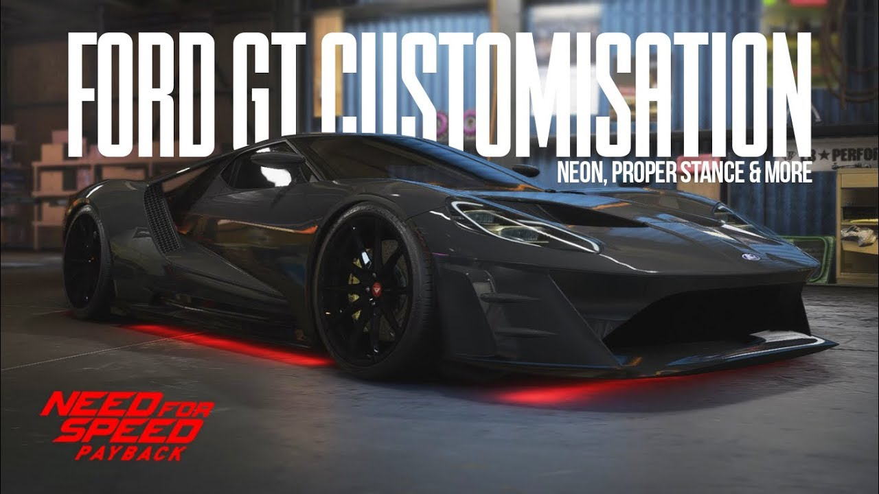 Need For Speed Payback Ford Gt Customisation Unedited