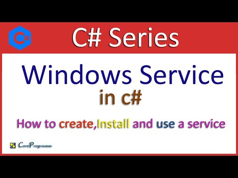 Windows Service In C# | How To Create, Install, And Use A Service